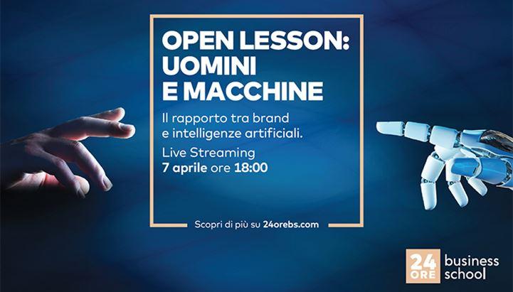 """Il 7 Aprile si terrà """"Uomini e Macchine"""", Open Lesson firmata 24ore Business School"""
