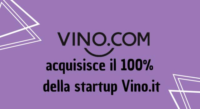 Vino.com si rafforza con l'acquisizione di Vino.it