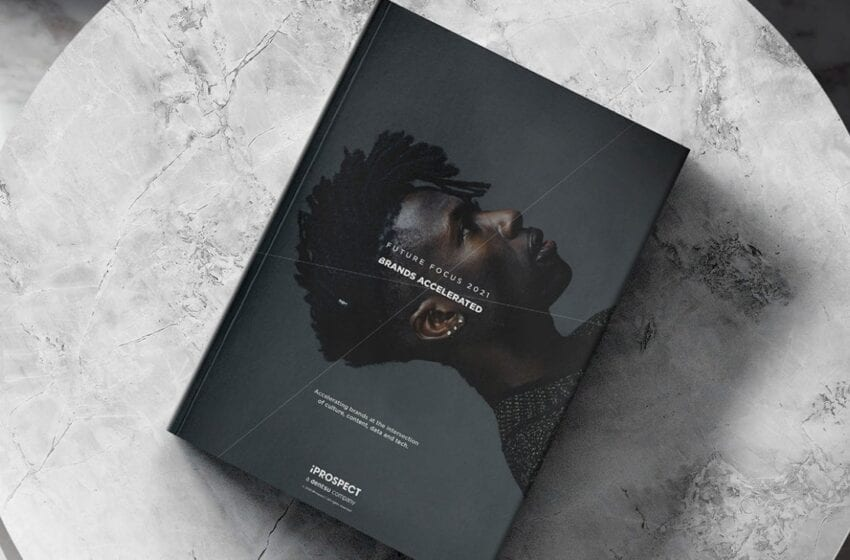 """iProspect (dentsu) presenta il nuovo report internazionale """"Future Focus 2021"""""""