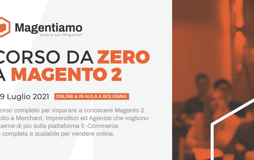 """""""Da Zero a Magento2"""": un corso approfondito per imparare a conoscere al meglio Magento 2"""