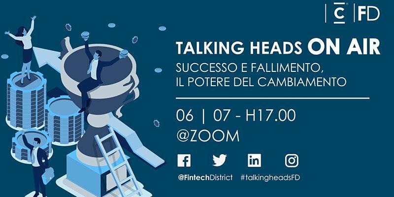 Il 6 luglio alle ore 17 torna Talking Heads, l'evento dedicato all'innovazione finanziaria